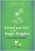 Cover of Doctorow's Down and Out in the Magic Kingdom