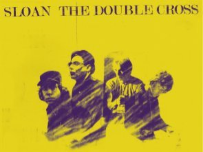 Sloan - The Double Cross album cover