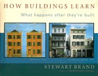 How Buildings Learn: What happens after they're built, by Stuart Brand